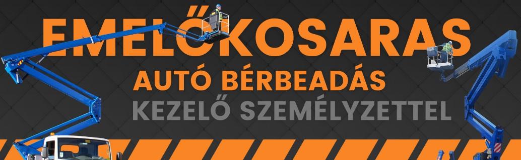 Emelőkosaras autóbérlés Budapest-Pest megye