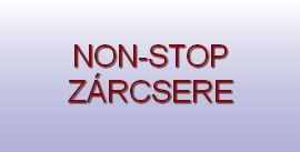 NON-STOP ZÁRCSERE